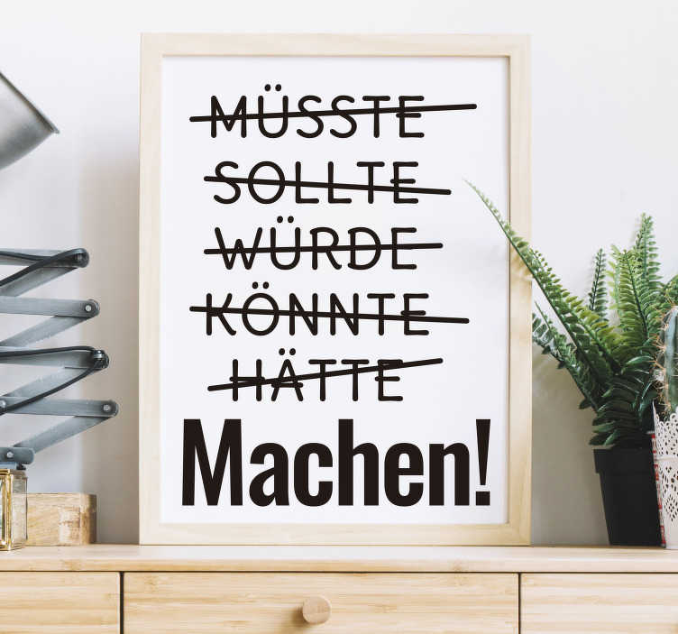 TenStickers. German text Machen motivational sticker. Motivational text vinyl decal for for home and office space. It is available in different colours and size options. Easy to apply and adhesive.