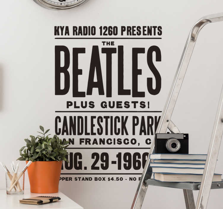 TenStickers. Sticker Beatles affiche concert. Sticker musical représentant la dernière affiche de concert des Beatles. Si vous êtes fan de ce groupe mythique, alors ce sicker a tout pour vous plaire! Un sticker texte simple et élégant qui transformera votre intérieur. Un adhésif original qui décorera avec goût votre salon ou votre chambre.