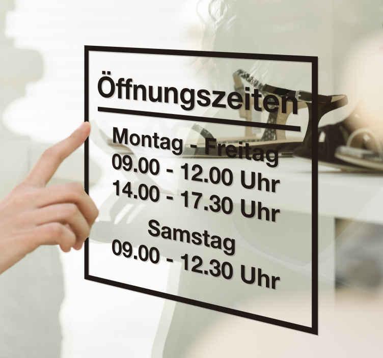 TenStickers. Öffnungszeiten Aufkleber. Sie haben einen Laden und möchten Kunden über Ihre Öffnungszeiten informieren? Mit unserem Öffnungszeiten Aufkleber, der auch auf der Innenseite von Schaufenstern angebracht werden kann, haben Sie jetzt die Möglichkeit dazu.