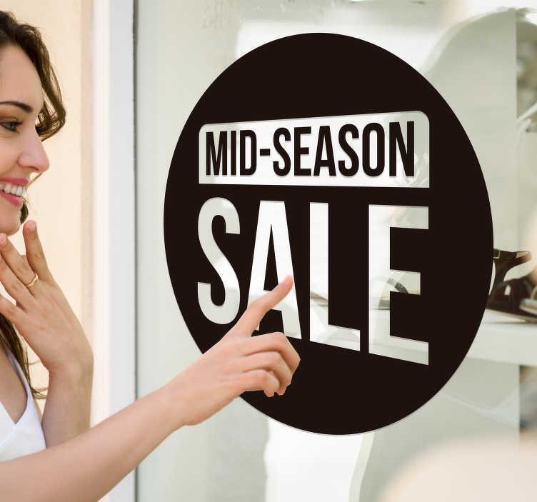 TenStickers. Mid season sale sticker. Laat iedereen weten dat ze bij u terecht kunnen voor de mid-season sale! Deze etalage sticker is perfect voor iedere winkel die sale heeft.