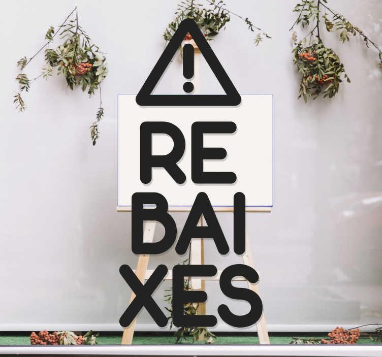 """TenVinilo. Vinilo para tiendas rebaixes. Vinilos para cristales de tiendas con el texto """"REBAJAS"""" en catalán, ideal para promocionar próximas campañas promocionales y hacer destacar tu negocio"""