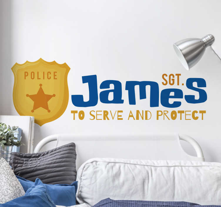TenStickers. Personalised Police Badge Wall Sticker. Personalised name wall sticker for kids - This design shows a police badge put next to the personalised name you want. Sign up for 10% off.