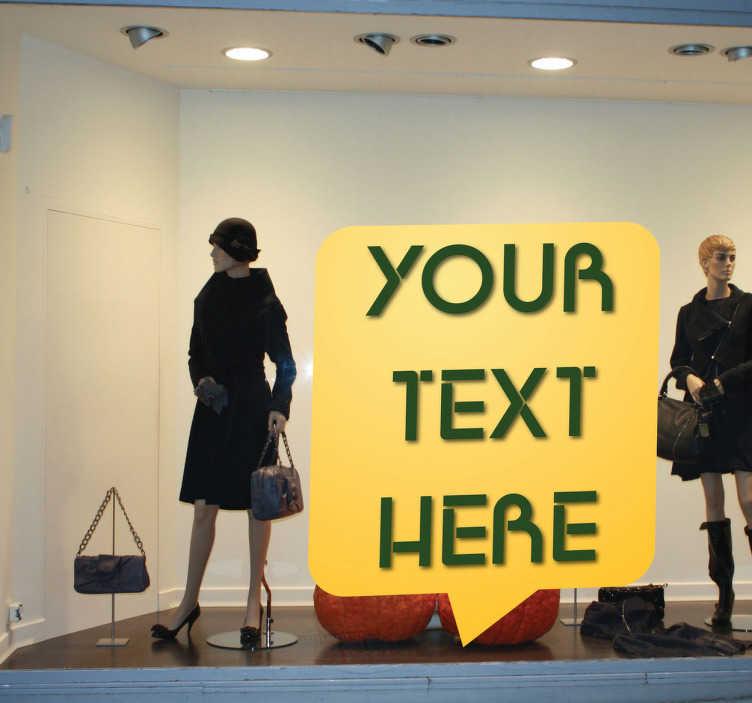 TenStickers. Sticker tekstballon vierkant winkel. Gebruik deze tekstballon raamsticker om jouw etalage te personaliseren! Je kunt jouw eigen tekst op deze sticker laten schrijven.