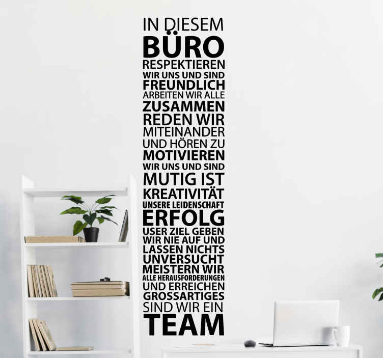 TenStickers. offices in German motivational decal.  Office motivational wall sticker created in German language . We have it in different colours and size option. Easy to apply and adhesive.