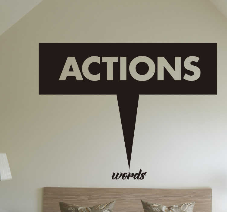 """TenStickers. Muursticker tekst Actions words. Decoreer uw woning met deze sticker met de tekst """"Actions...Words"""" en maak iedereen om u heen duidelijk dat u acties belangrijker vindt dan woorden."""