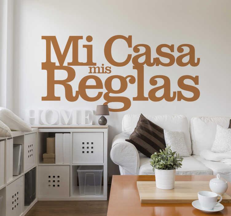 """TenVinilo. Vinilo reglas de la casa mi casa mis reglas. Vinilo reglas de la casa con un diseño original con texto """"mi casa mis reglas"""". Disponible diferentes colores y tamaños ¡Envío a domicilio!"""
