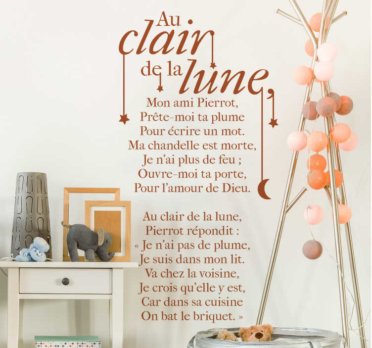 """TenStickers. Sticker Texte au Clair de la Lune. Retrouvez des souvenirs de votre enfance avec le sticker mural """"Au Clair De La Lune"""" qui fera la différence dans votre intérieur. +50 Couleurs."""