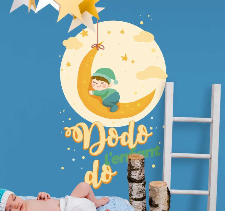 TenStickers. Sticker Enfant Dodo l'Enfant Do. Chuut ! L'enfant dort … Le sticker mural qui mettra en valeur la chambre de votre enfant et qui embellira ses nuits ! Sur Mesure. Livraison Rapide.