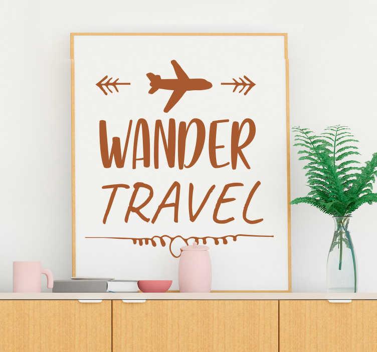 """TenStickers. Naklejka na ścianę Wander & Travel. Cytat na ścianę """"Wander. Travel"""" i rysunkiem małego samolociku. Jeśli uwielbiasz podróże, ta naklejka jest idealna dla Ciebie! Produkty dostosowane do Twoich potrzeb!"""