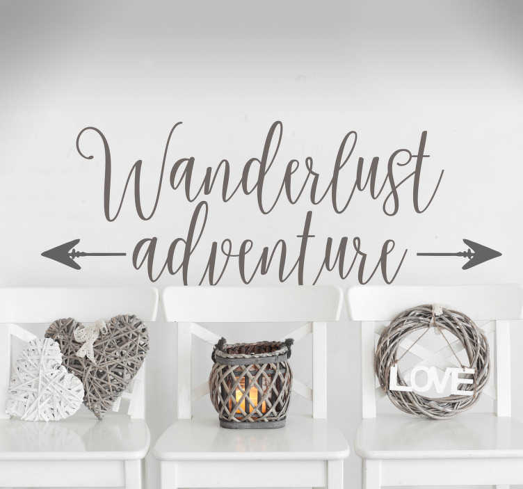 TenStickers. Wanderlust Adventure Arrow Sticker. Show off your wanderlust with this beautiful wall text sticker!