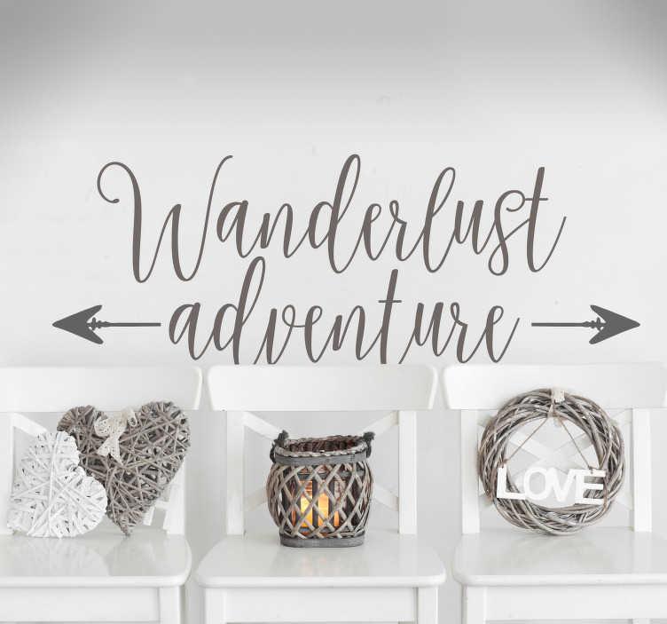 """TenStickers. Tekst muursticker wanderlust adventure pijl. Muursticker met de tekst """"Wanderlust adventure"""" en een pijl die beide kanten op wijst. Kleur en formaat aanpasbaar. Ook voor ramen en auto's."""