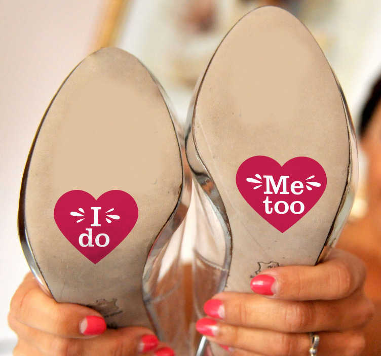 TenStickers. I Do Wedding Shoe Stickers. Wedding stickers perfect for your big day! One says ´I do´, the other says ´me too´! Ideal for your shoes! Anti-bubble vinyl.
