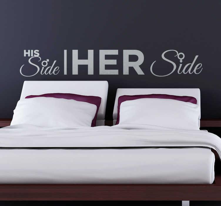 TenStickers. Slaapkamer muursticker His & her side. Een oneerlijke verdeling van het bed van een koppel is op deze muursticker afgebeeld met de tekst His side & Her side. Kleur en afmetingen aanpasbaar.