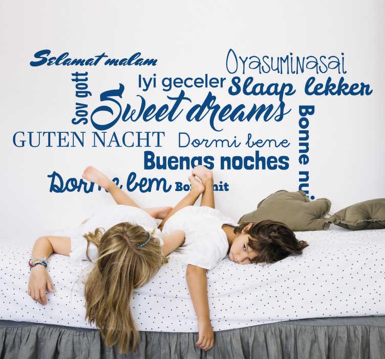 TenStickers. Slaapkamer muursticker slaap lekker in verschillende talen. Deze wandsticker met de tekst Slaap lekker in 11 verschillende talen is perfect voor de decoratie van de slaapkamer. Kleur en afmetingen aanpasbaar.