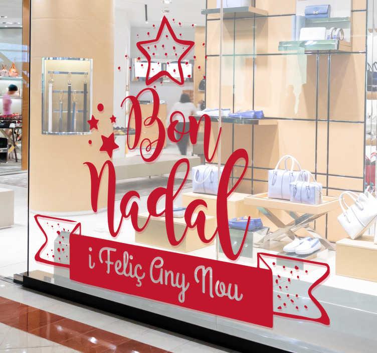 TenVinilo. Vinilo frase bon any. Vinilo para escaparate tienda con texto navideño en catalán, ideal también para ambienta tu casa si lo deseas. Compra Online Segura y Garantizada