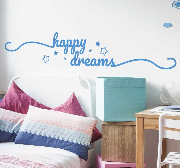 TenStickers. Tienerkamer Muursticker Happy Dreams. Personaliseer de tienerkamer met deze muursticker met de tekst Happy dreams. Afmetingen en kleur aanpasbaar. 10% korting bij inschrijving.