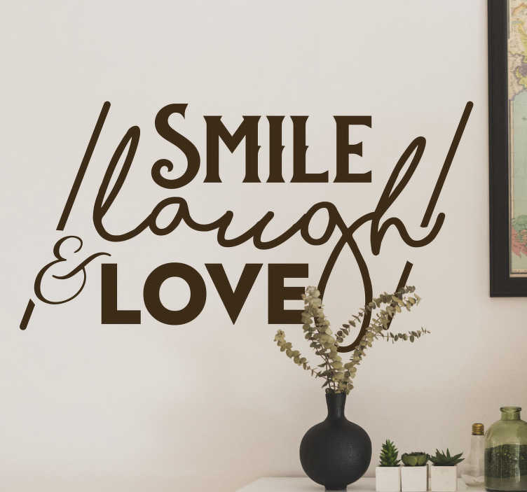 """TenStickers. Naklejka na ścianę """"Smile, laugh & love"""". Motywacyjna naklejka na ścianę z napisem w języku angielskim """"Smile, laugh & love"""" (""""Uśmiechaj się, śmiej i kochaj""""). Jeśli uważasz, że są to jedne z najważniejszych rzeczy w życiu, ta naklejka jest idealna dla Ciebie! Nasi graficy pomogą Ci z projektem!"""