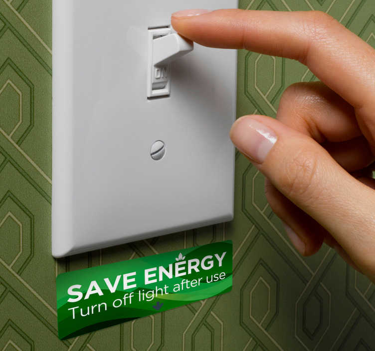 "TenStickers. Slaapkamer muursticker energiebesparingsschakelaar. Maak uw gezinsleden of huisgenoten bewust van energiebesparing middels deze tekst sticker ""Save energy. Turn off lights after use"". Ervaren ontwerpteam."
