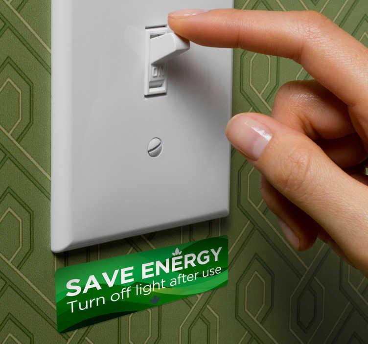 TenStickers. Wandtattoo Flur Save Energy Lichtschalter. Kreieren Sie spezielle Aufmerksamkeit bei Ihnen Zuhause: Dieser Sparen Wandaufkleber hilft Ihnen dabei Strom zu sparen. Online-Kauf + Garantie