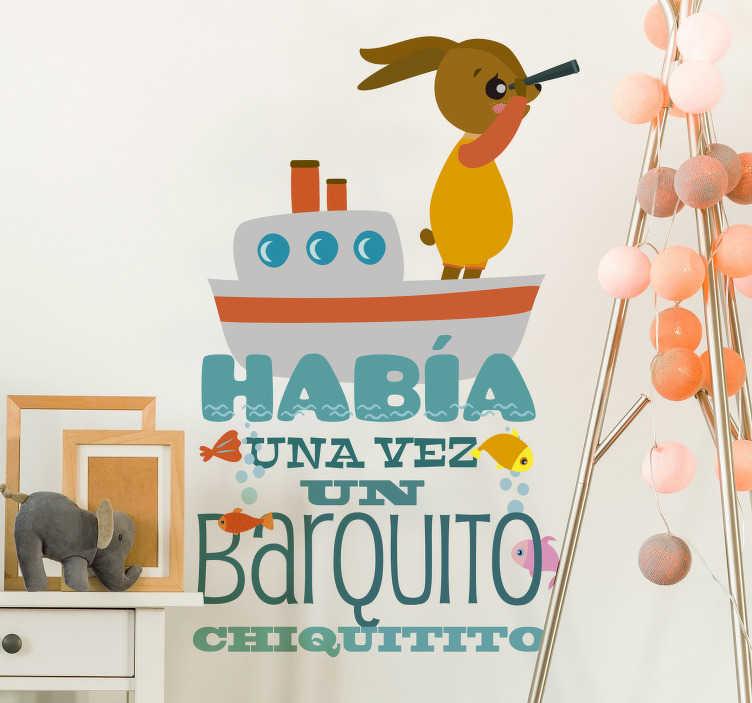 """TenVinilo. Vinilo pared canción el barquito chiquitito. Original pegatina de la frase """"Había una vez un barquito chiquitito"""" ideal para habitación infantil. Compra Online Segura y Garantizada"""