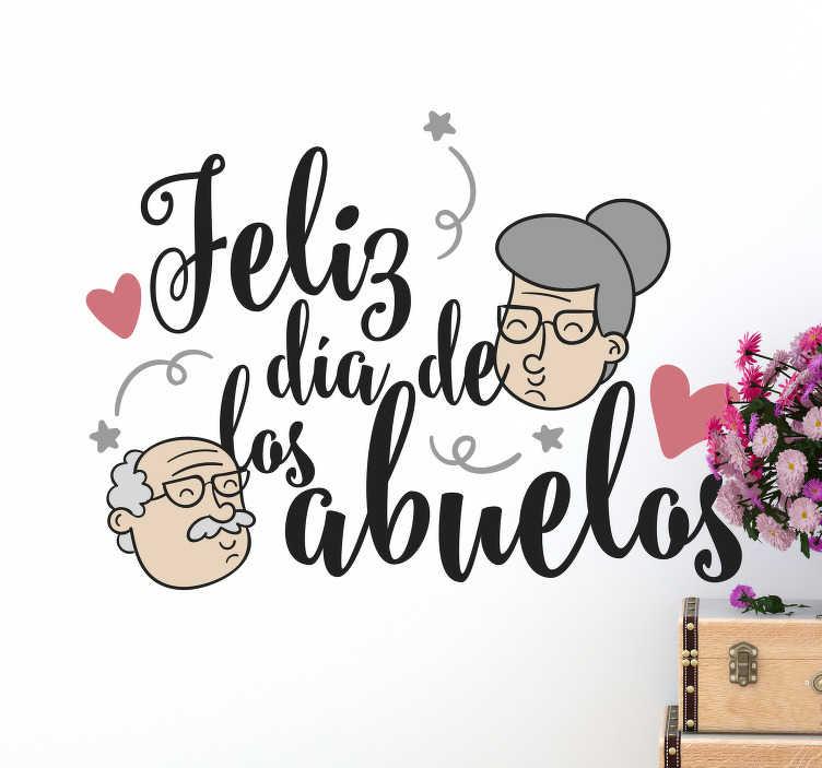 """TenVinilo. Vinilo pared día de los abuelos. Vinilo formado por el texto """"Feliz día de los abuelos"""" para celebrar este acontecimiento tan bonito e importante. Envío Express en 24/48h"""