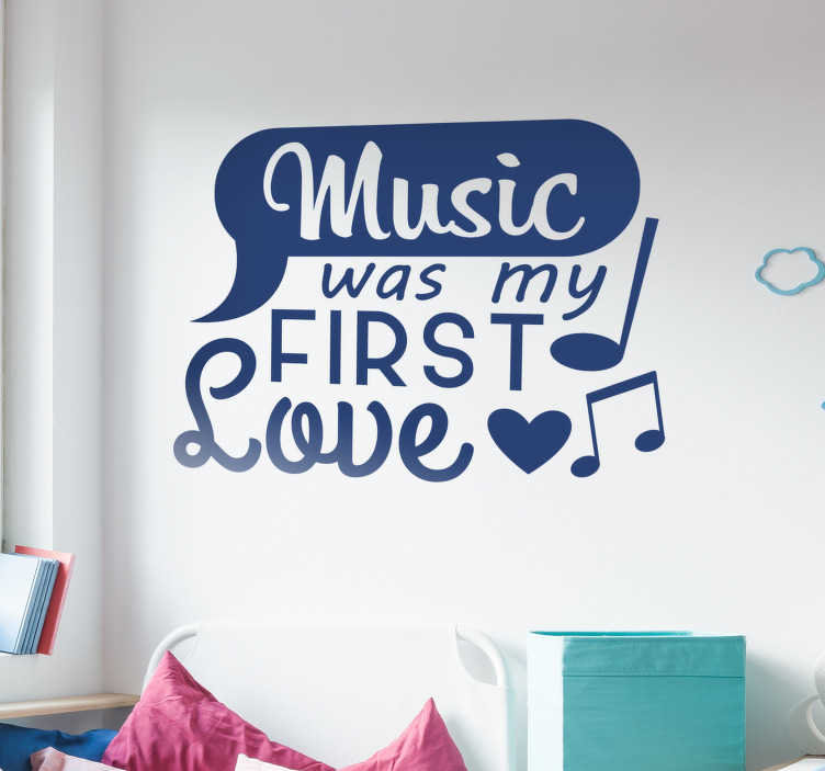 """TenStickers. Tekst sticker music was my first love. Voor de muzikanten onder ons hebben wij deze muursticker met de tekst """"Music was my first love"""". Kleur en afmetingen aanpasbaar. Dagelijkse kortingen."""