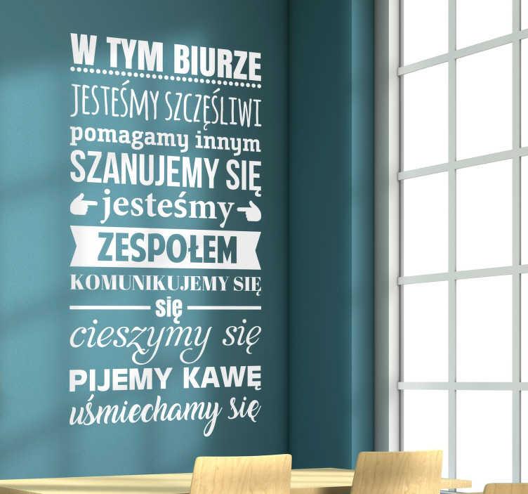 """TenStickers. Naklejka na ścianę cytaty motywacyjne """"zasady biura"""". Naklejka do biura, przedstawiająca zasady, jakie powinny panować w każdym miejscu pracy! Daj znać swoim współpracownikom o rzeczach o których zawsze powinni pamiętać, pracując! Nasi graficy pomogą Ci z projektem!"""