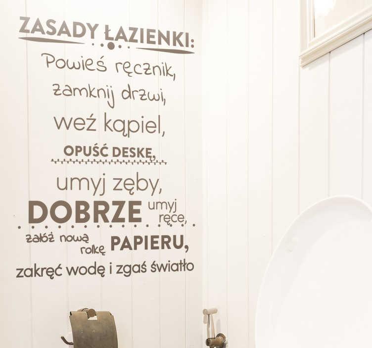 TenStickers. Naklejka zasady łazienki. Naklejka do łazienki, przedstawiająca zasady, jakie powinny panować w każdej łazience! Przypomnij Twojej rodzinie, jak powinni się zachować po skorzystaniu z łazienki! Wyprzedaż się kończy, zamów taniej teraz!