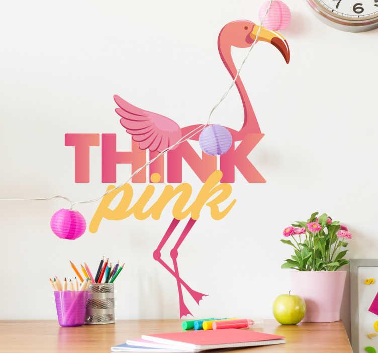"""TenVinilo. Vinilo pared Pink flamingo. Fantástico vinilo de flamenco con la frase """"Think Pink"""" ideal para una habitación juvenil. +10.000 Opiniones satisfactorias"""