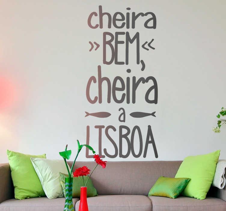 TenStickers. Autocolantes lugares cheira a lisboa. Autocolantes decorativos de texto com temas portugueses, ideais para mostrar o seu orgulho em fazer parte desta nação.