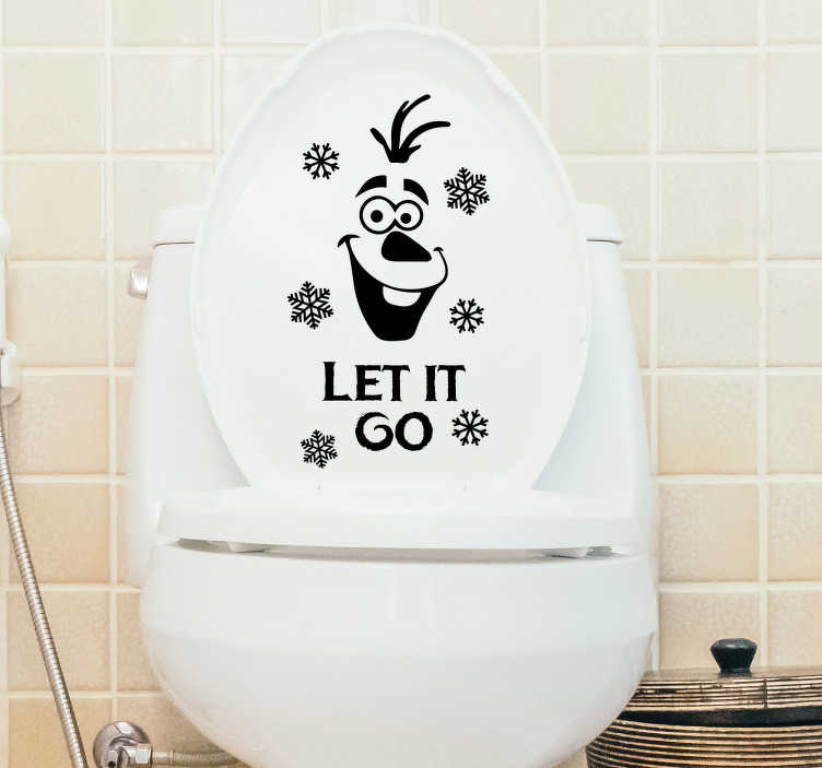 TenStickers. Let it Go Toilet Sticker. Let it go! Encourage all of your guests, and yourself, to let it go with this fantastic toilet sticker! Easy to apply.