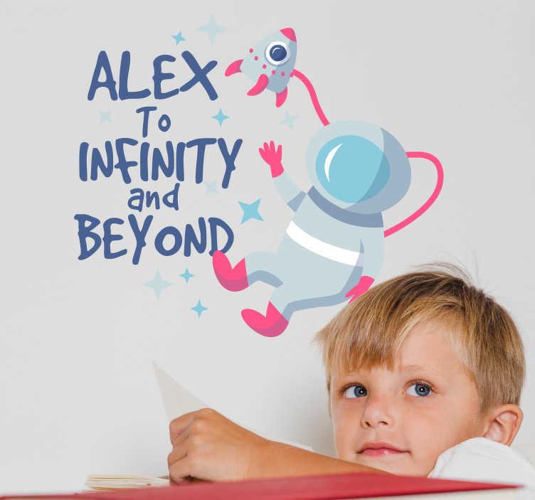 """TenStickers. Tekst Muursticker To Infinity And Beyond. Decoreer de kinderkamer met deze leuke, personaliseerbare muursticker met de tekst """"To infinity and Beyond"""". Voordelig personaliseren."""