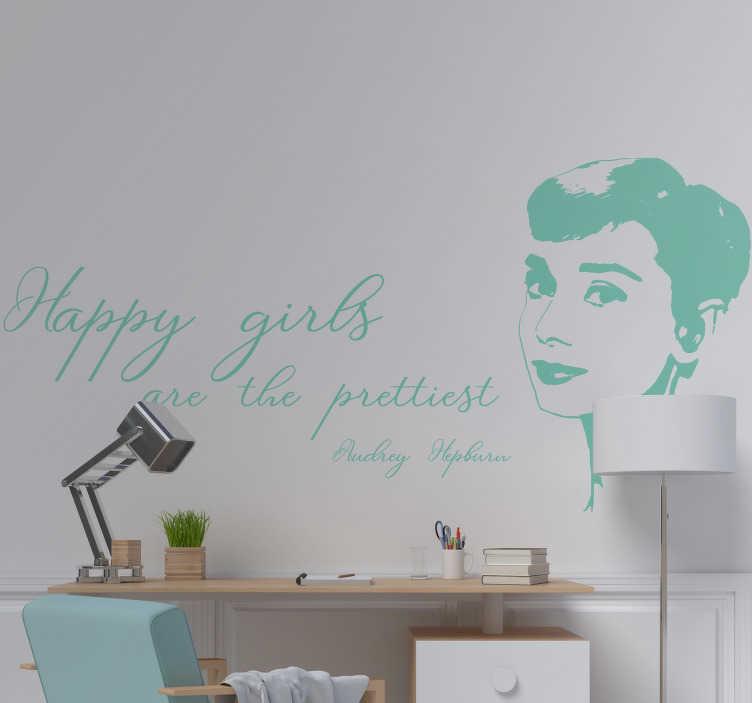 """TenStickers. Silhouette sticker Audrey Hepburn quote. Muursticker met het silhouet van Audrey Hepburn en de tekst """"Happy girls are the prettiest"""". Kleur en formaat aanpasbaar. +10.000 tevreden klanten."""