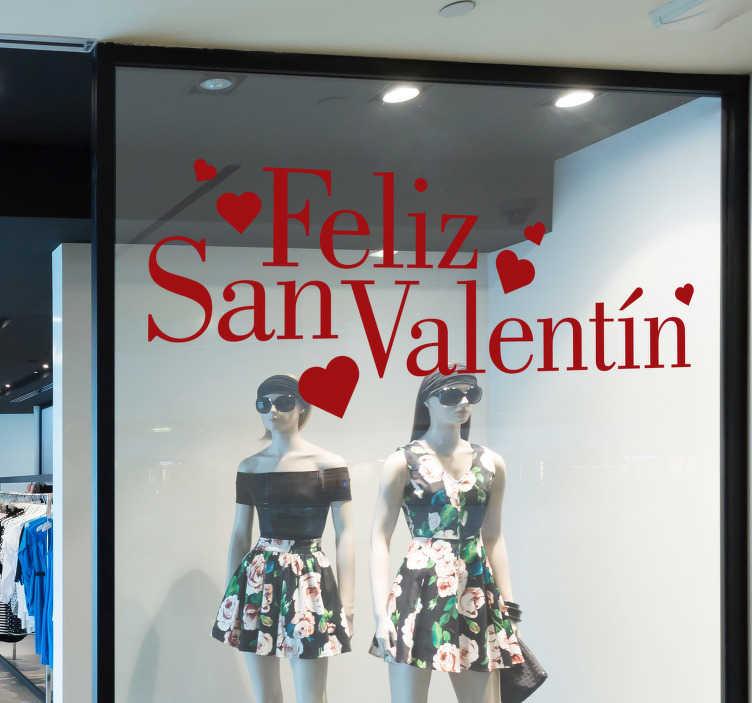 """TenVinilo. Vinilo frase Día de los enamorados. Pegatina adhesiva monocolor formada por el texto """"Feliz San Valentín"""" y acompañada de varios corazones. Descuentos para nuevos usuarios."""