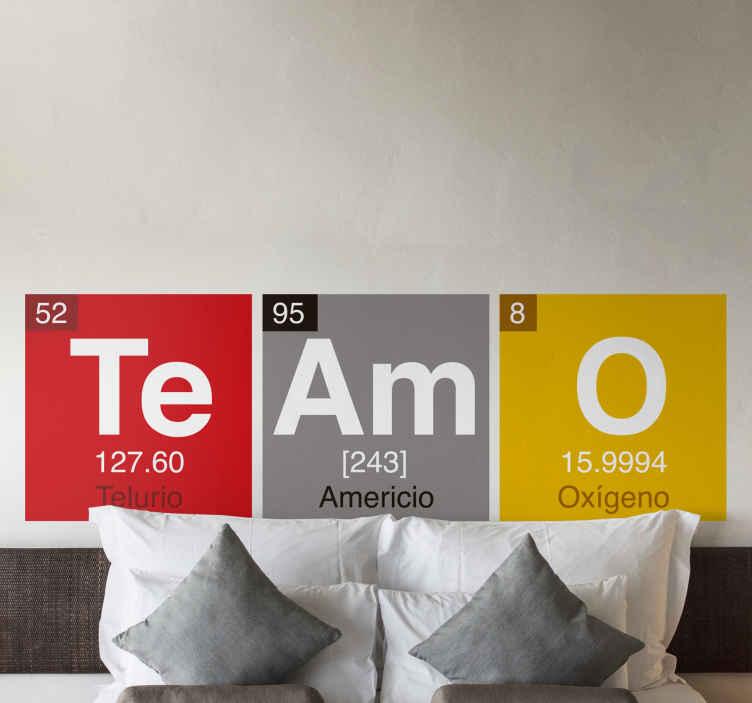TenVinilo. Sticker original Fórmula de amor. Pegatina que combina la ciencia y el amor, formada por las iniciales de tres elementos de la tabla periódica, los cuales forman la palabra Te amo.