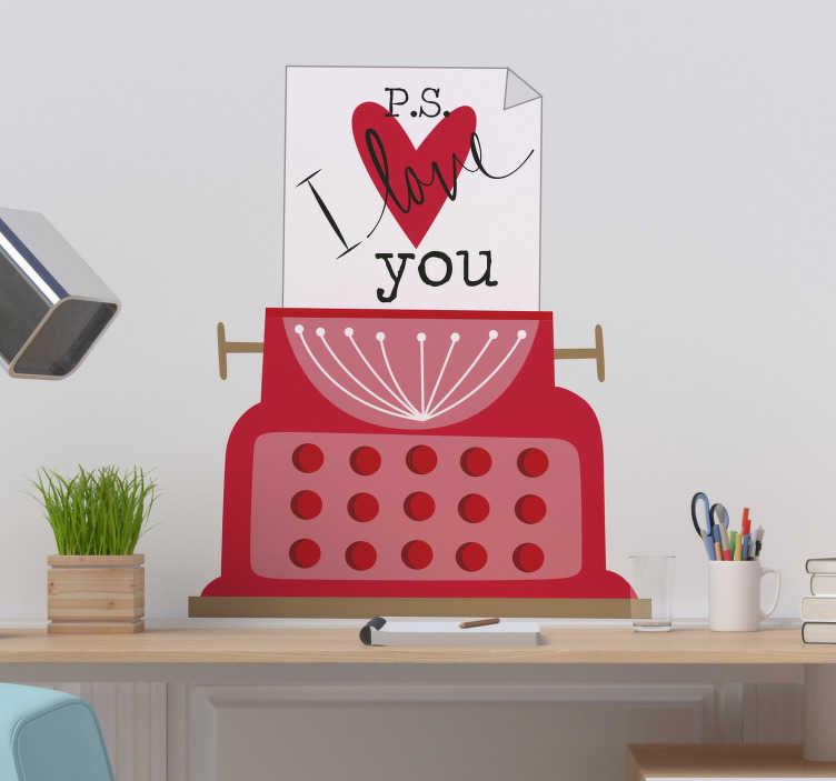 """TenStickers. Naklejka z rysunkiem P.S I love you. Naklejka na ścianę z rysunkiem maszyny do pisania i romantycznym tekstem """"P.S I love you"""". Idealna dekoracja do sypialni lub salonu!"""