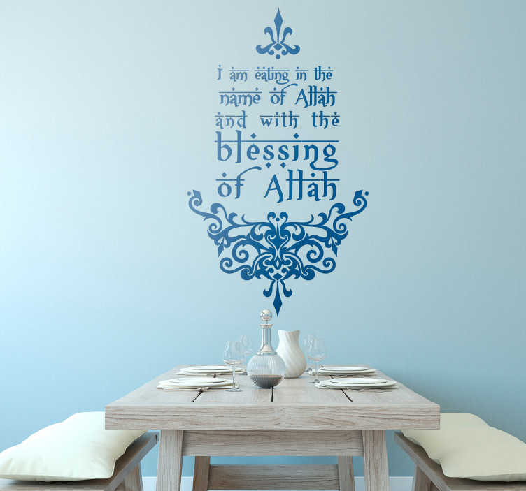 TenStickers. Eating in the Name of Allah Wall Text Sticker. Decorate your kitchen or dining room with this fantastic text decal, depicting a salient Islam themed quote! +10,000 satisfied customers.