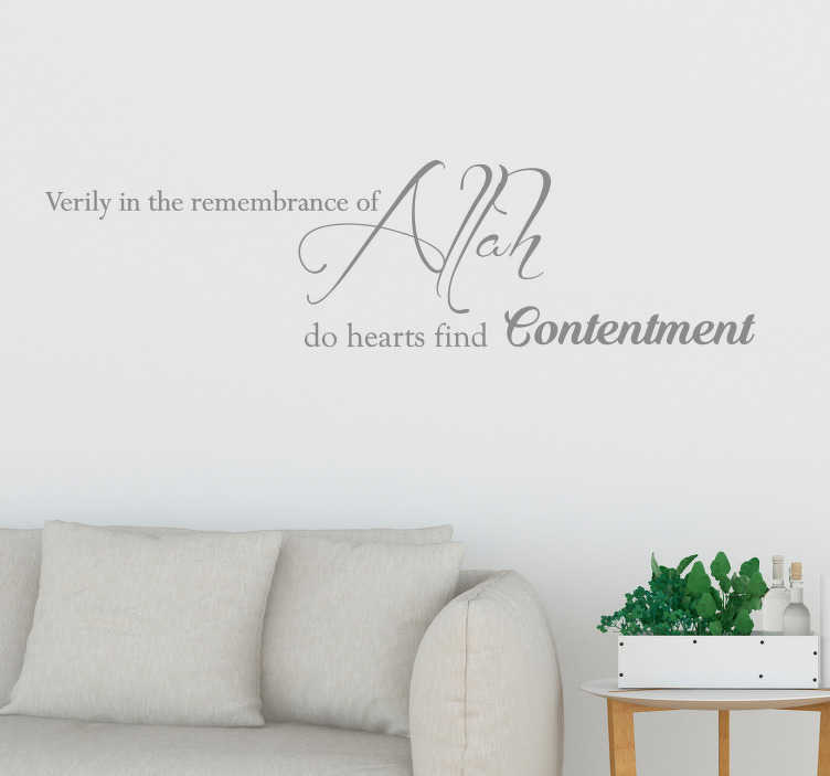 TenStickers. The Remembrance of Allah Wall Quote Sticker. Decorate your home with this fantastic religious themed sticker, depicting a quote from the religion of Islam! Anti-bubble vinyl.