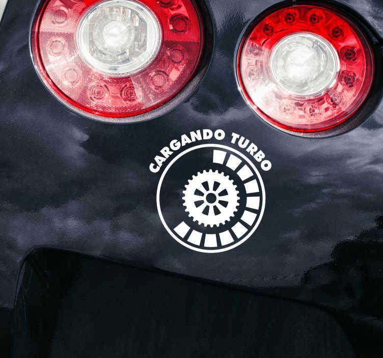 """TenVinilo. Vinilo motor cargando turbo. Original pegatina adhesiva para vehículo con la ilustración de la evolución de la carga de un motor acompañado de la frase """"Cargando turbo""""."""