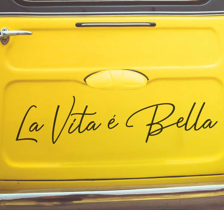 """TenVinilo. Pegatina para coche La vita é bella. Vinilo adhesivo monocolor formado por la frase """"La vita é bella"""" en unas letras muy originales y delicadas. Descuentos para nuevos usuarios."""