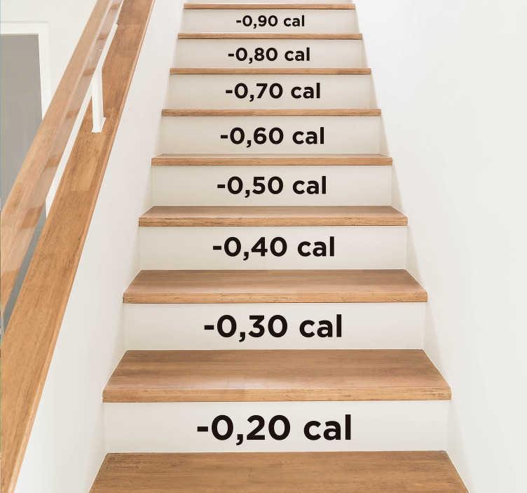 TenStickers. Tekst trapsticker calorieën. Deze trapsticker toont het aantal calorieën dat u verliest per traptrede. Verkrijgbaar in verschillende kleuren en maten.