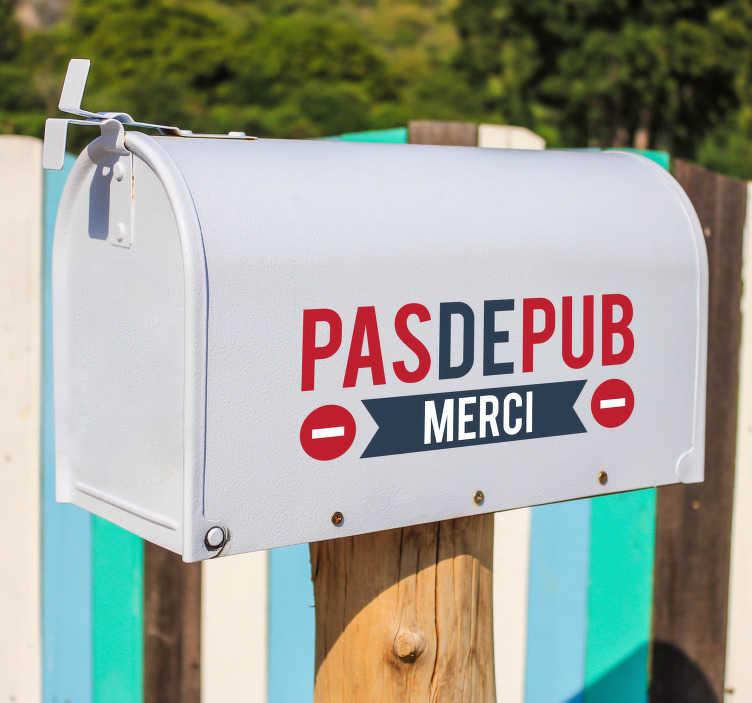 TenStickers. Sticker Entrée Boîte aux lettres Stop pub. Vous en avez marre de ces publicités qui font déborder votre boîte aux lettres ? Grâce à cet autocollant pictogramme, plus d'inquiètude à avoir !