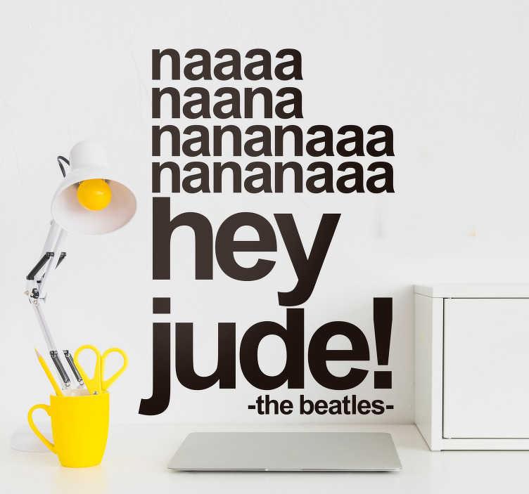 """TenStickers. Sticker Mural Paroles Hey Jude Beatles. Sticker mural musique Beatles """"Hey Jude"""", autocollant mural texte parfait pour décorer votre salon ou votre chambre de façon simple et originale."""