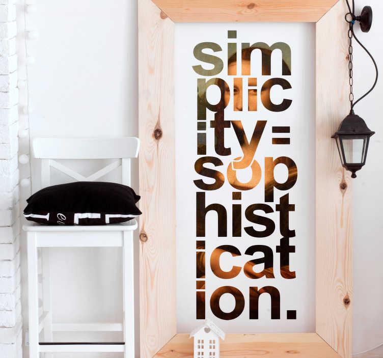 """TenVinilo. Vinilo frase Mona Lisa pintura minimalista. Vinilo formado por una cita de Leonardo da Vinci, la letras del cual presenta el diseño de """"La Mona Lisa"""". Vinilos Personalizados a medida."""