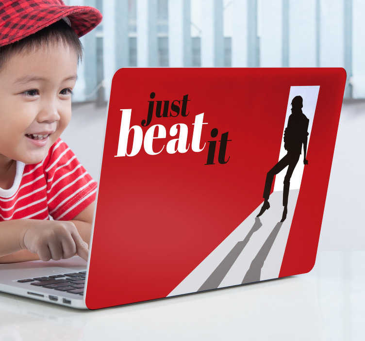 TenStickers. Michael Jackson Beat It Laptop Sticker. Pay tribute to the king of pop himself with this fantastic Michael Jackson inspired laptop skin sticker! Available in 50 colours.