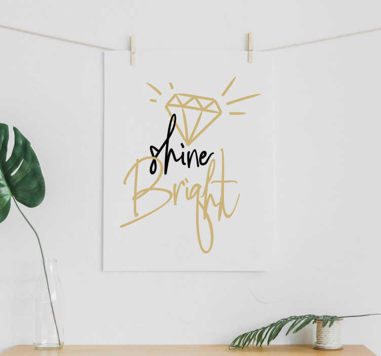 TenStickers. Shine Bright Wall Text Sticker. Decorate any part of your home with this fantastic, diamond inspired wall art sticker, encouraging you to shine bright! Available in 50 colours.