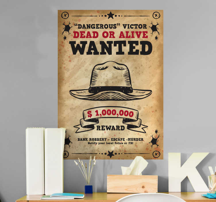 """TenVinilo. Cartel en vinilo Se busca personalizable. Vinilo en forma de cartel del viejo Oeste formado por el texto """"Wanted dear or alive"""", el cual se puede personalizar con el nombre que nos indiques."""