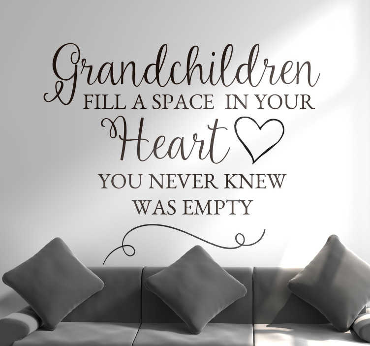 TenStickers. Grandchildren Heart Quote Sticker. If you love your grandchildren, why not show it to all visitors to your home with this fantastic wall text sticker! Easy to apply.