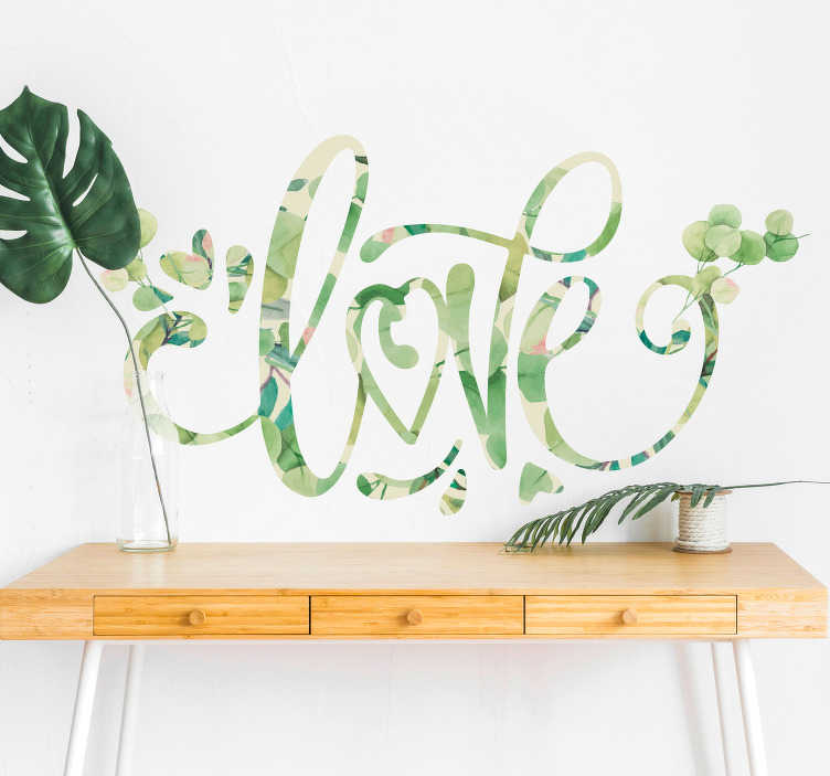 """TenStickers. Sticker citation Amour Love Texture Eucalyptus. Rien de tel pour un peu de fraîcheur et d'amour à votre intérieur qu'un sticker mural plante avec l'écriture du mot """"love"""", tel que celui-là !"""