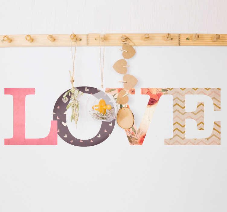 """TenVinilo. Vinilo frase love texturas rosas. Pegatina infantil formada por la palabra """"Love"""" en tonos cálidos y utilizando una textura diferente para cada letra. +10.000 Opiniones satisfactorias."""